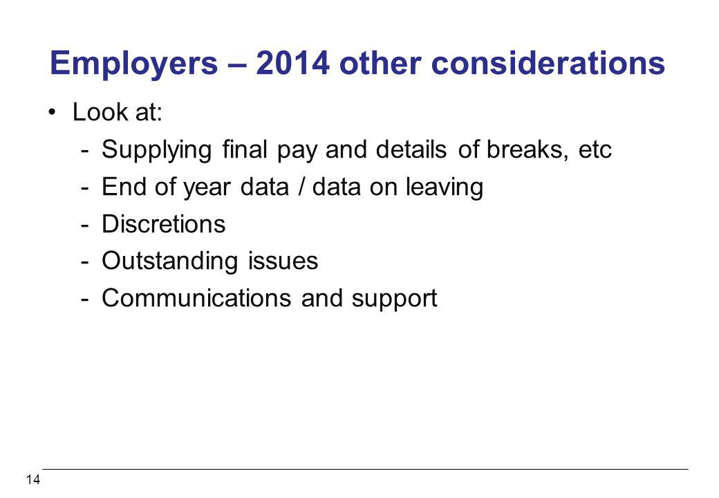 Employers – 2014 other considerations