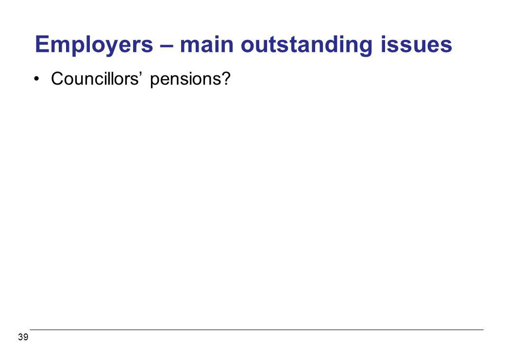 Employers – main outstanding issues