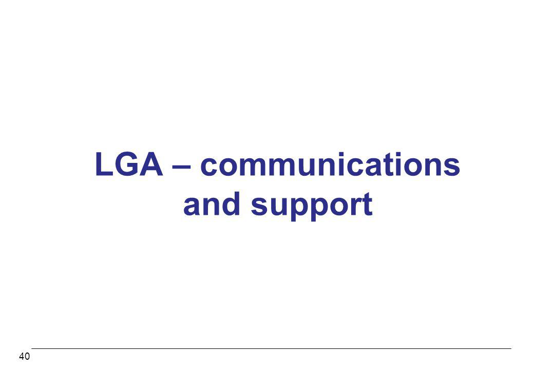 LGA – communications and support