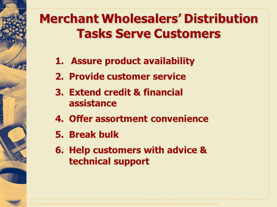 Merchant Wholesalers' Distribution Tasks Serve Customers