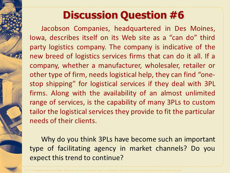 Discussion Question #6 needs of their clients.