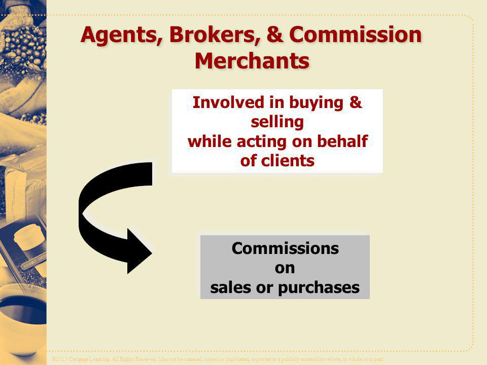 Agents, Brokers, & Commission Merchants
