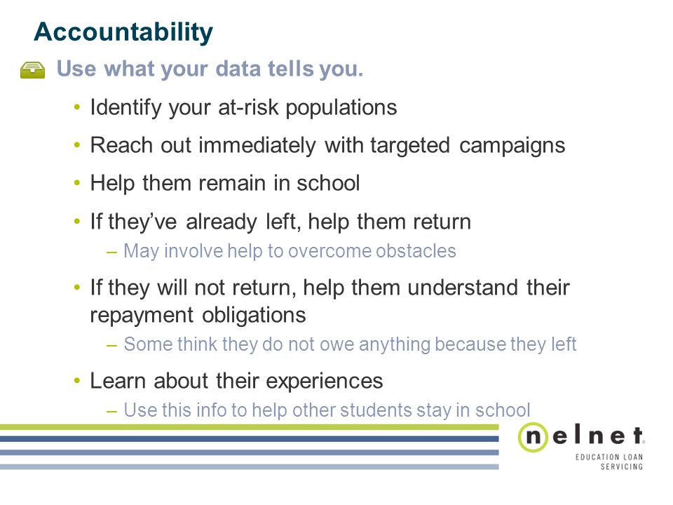 Accountability Use what your data tells you.