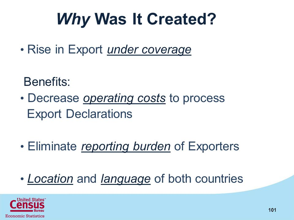 Why Was It Created Benefits: Export Declarations