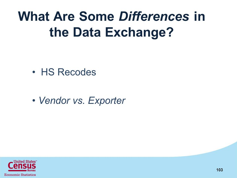 What Are Some Differences in the Data Exchange