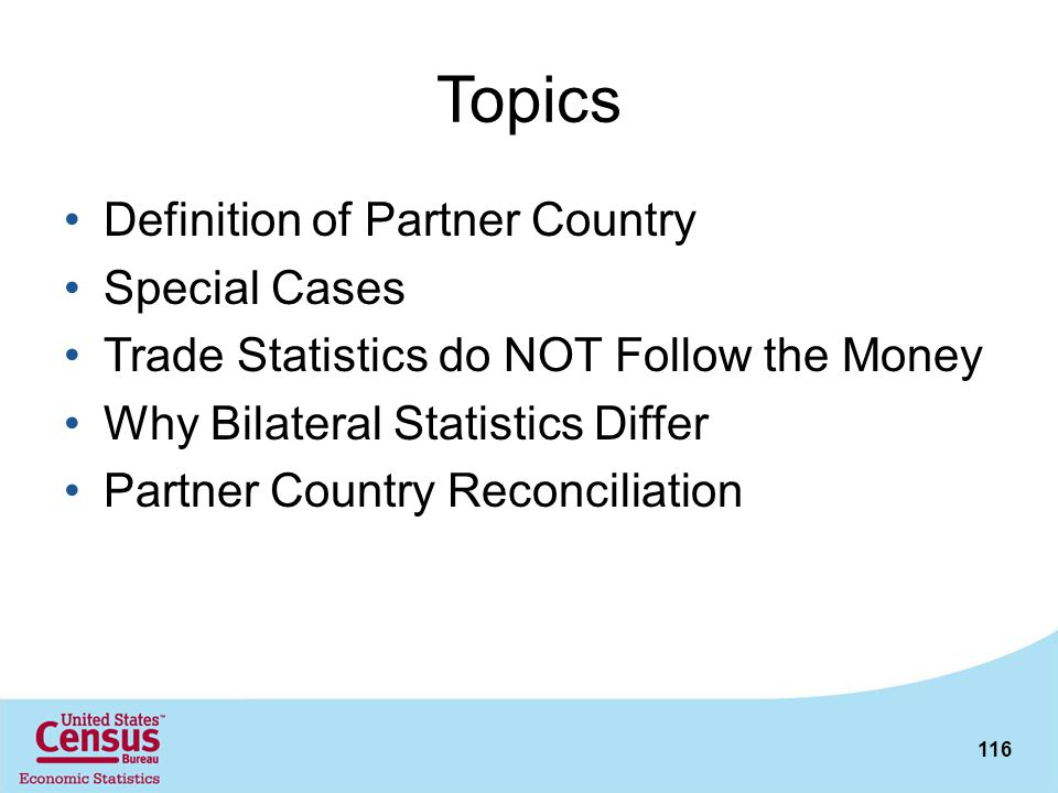 Topics Definition of Partner Country Special Cases