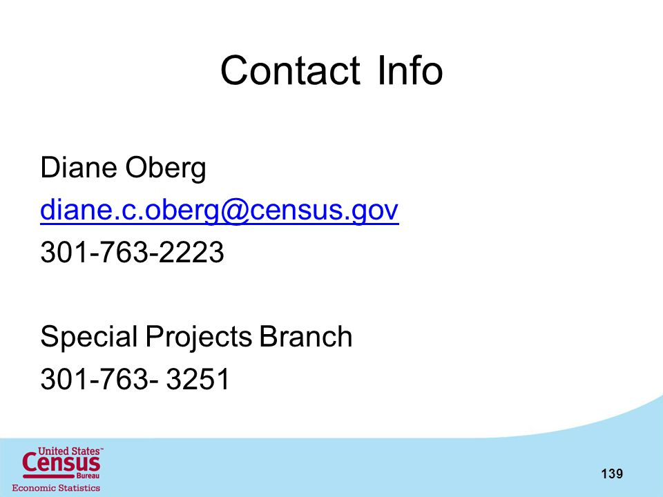 Contact Info Diane Oberg. diane.c.oberg@census.gov.