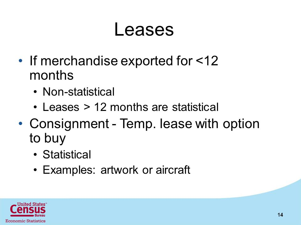 Leases If merchandise exported for <12 months