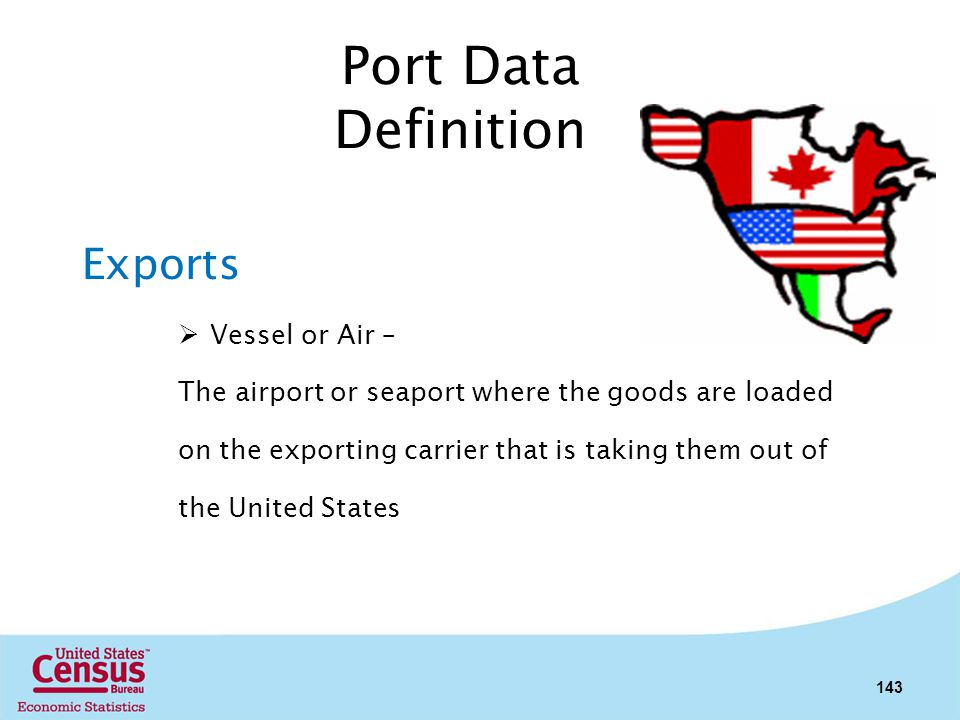 Port Data Definition Exports Vessel or Air –