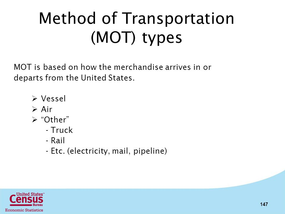 Method of Transportation (MOT) types