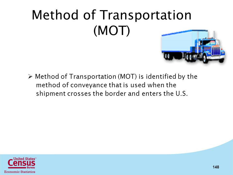 Method of Transportation (MOT)