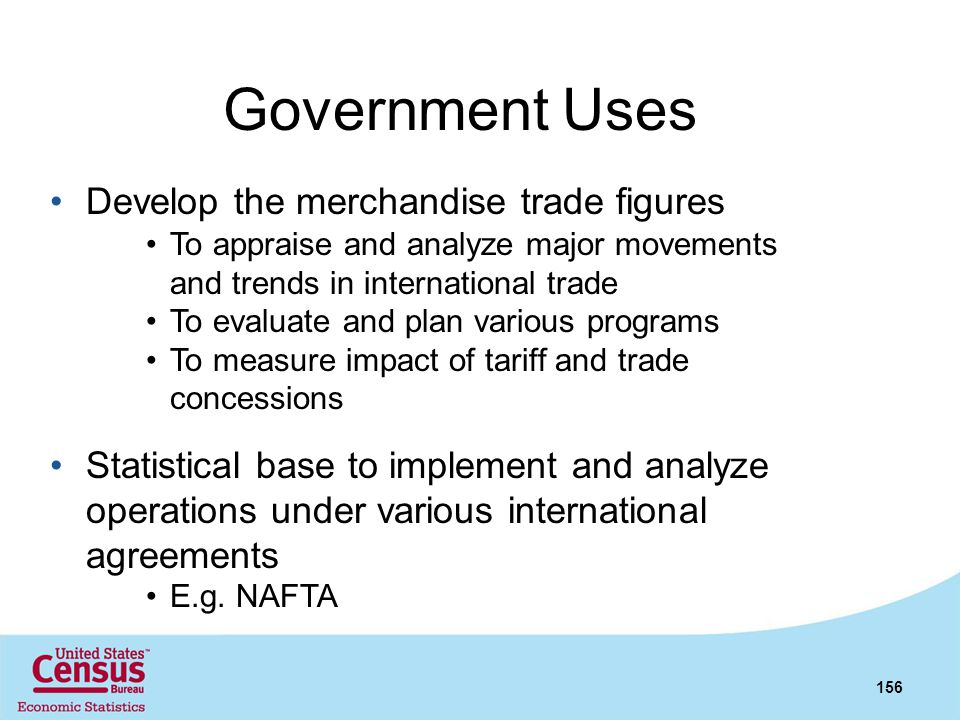 Government Uses Develop the merchandise trade figures