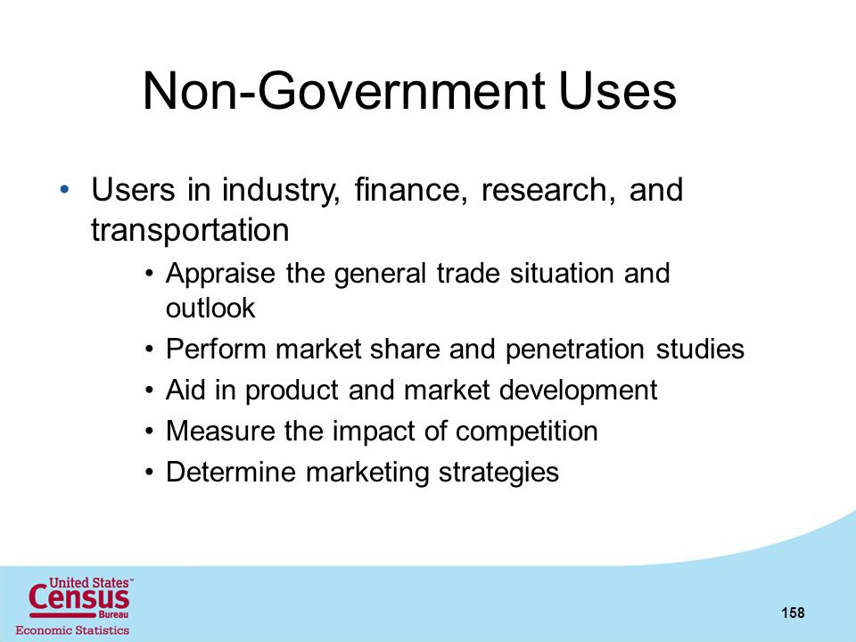 Non-Government Uses Users in industry, finance, research, and transportation. Appraise the general trade situation and outlook.