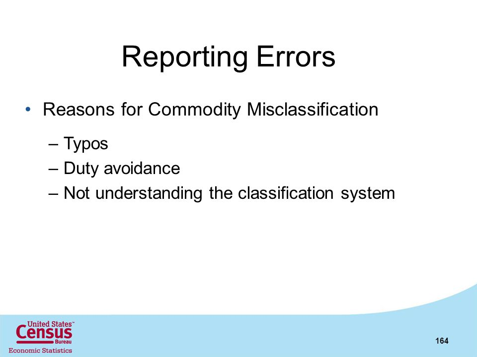 Reporting Errors Reasons for Commodity Misclassification Typos