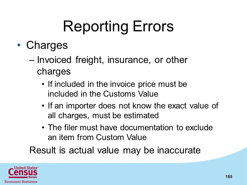 Reporting Errors Charges Invoiced freight, insurance, or other charges