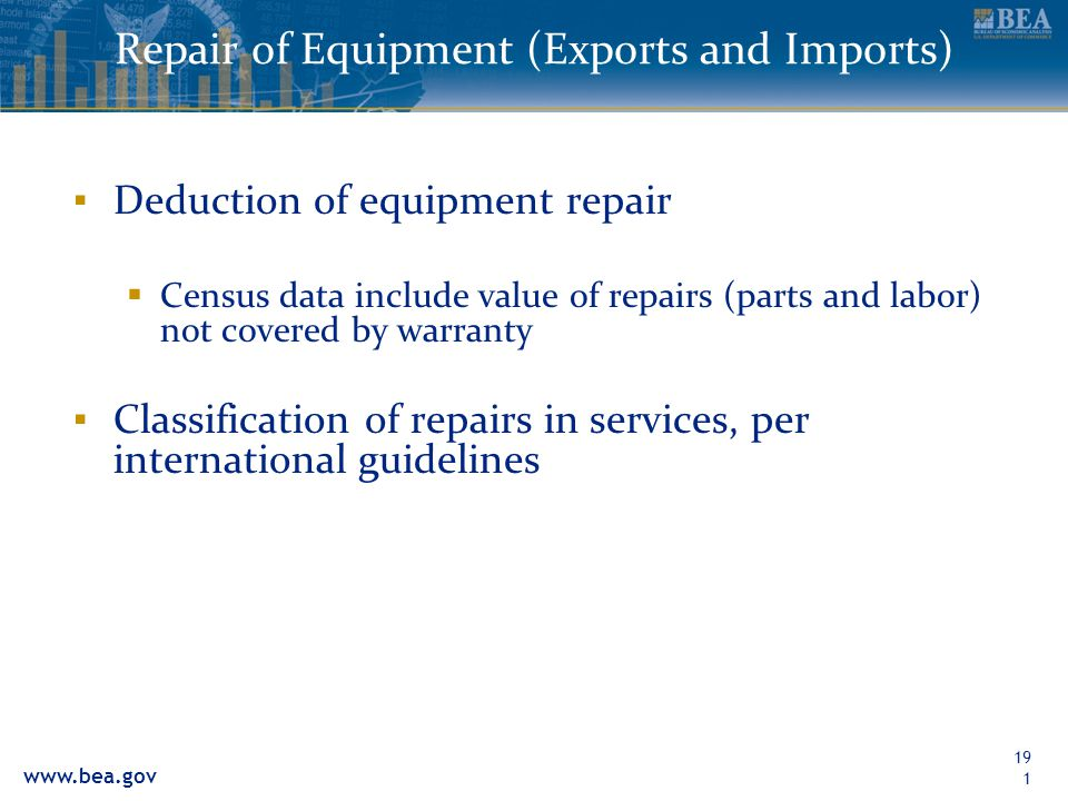 Repair of Equipment (Exports and Imports)