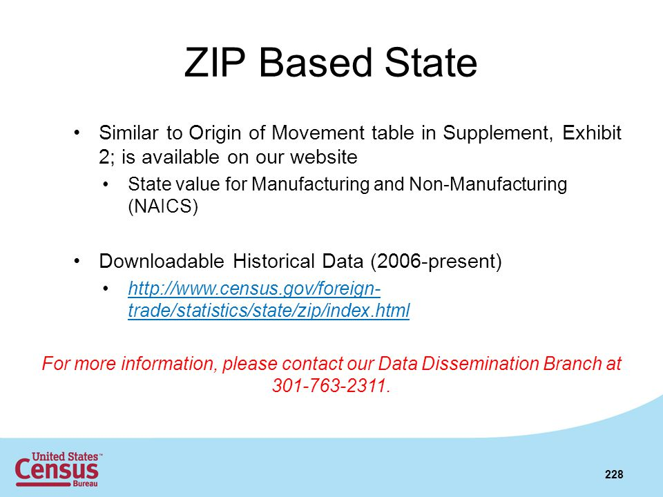 ZIP Based State Similar to Origin of Movement table in Supplement, Exhibit 2; is available on our website.