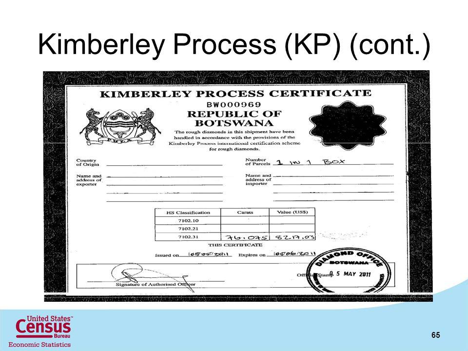 Kimberley Process (KP) (cont.)