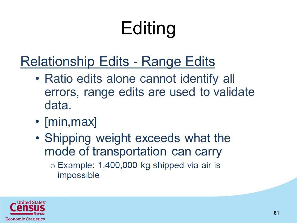 Editing Relationship Edits - Range Edits