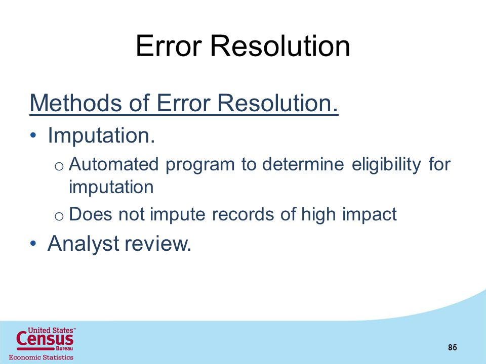 Error Resolution Methods of Error Resolution. Imputation.