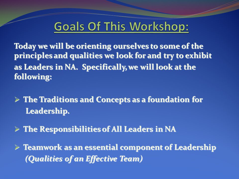 Goals Of This Workshop: