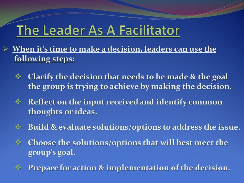 The Leader As A Facilitator