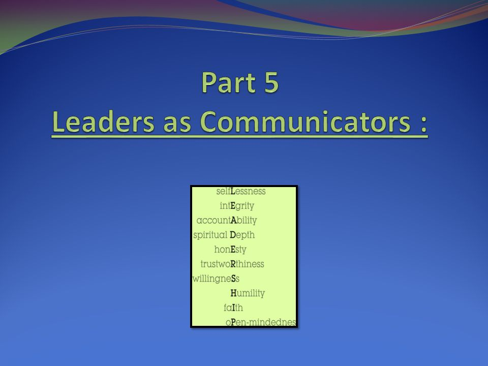 Part 5 Leaders as Communicators :
