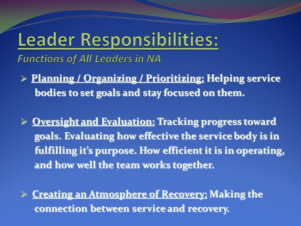 Leader Responsibilities: Functions of All Leaders in NA