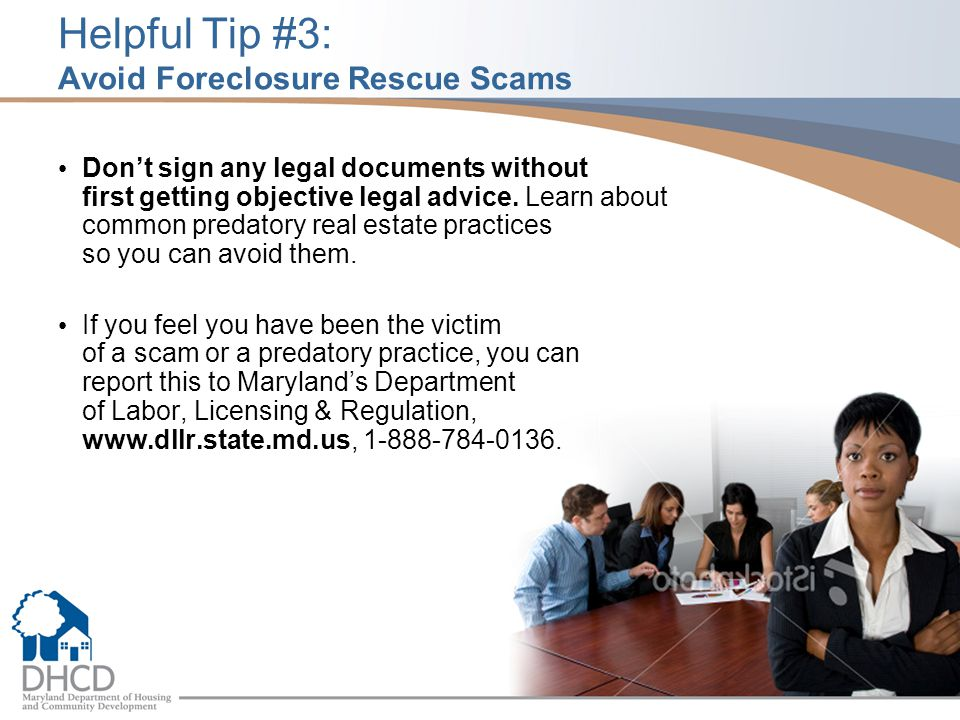 Helpful Tip #3: Avoid Foreclosure Rescue Scams