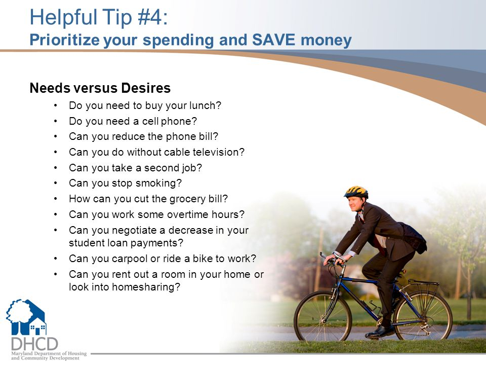 Helpful Tip #4: Prioritize your spending and SAVE money