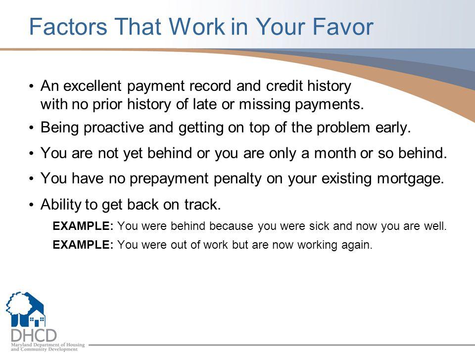 Factors That Work in Your Favor