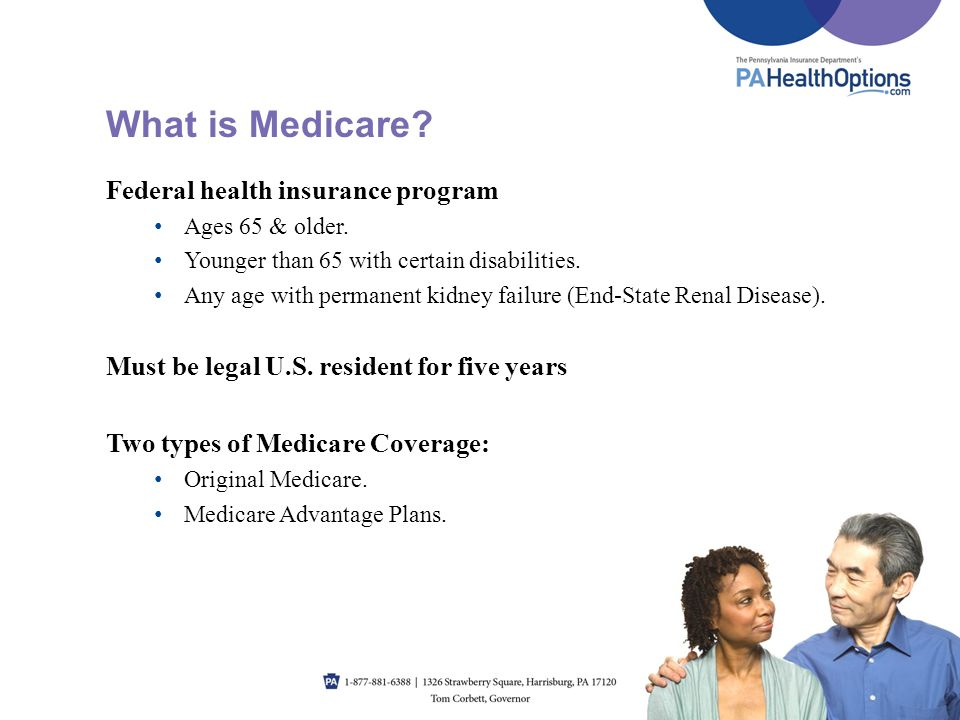 What is Medicare Federal health insurance program