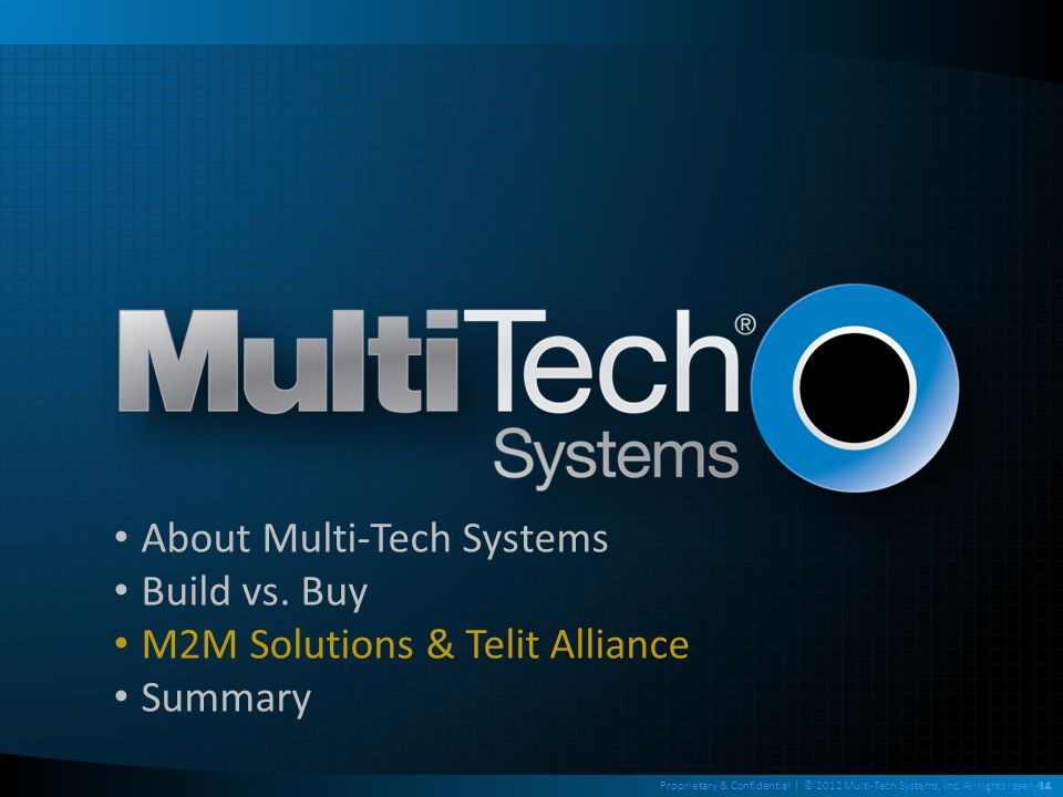About Multi-Tech Systems Build vs. Buy M2M Solutions & Telit Alliance