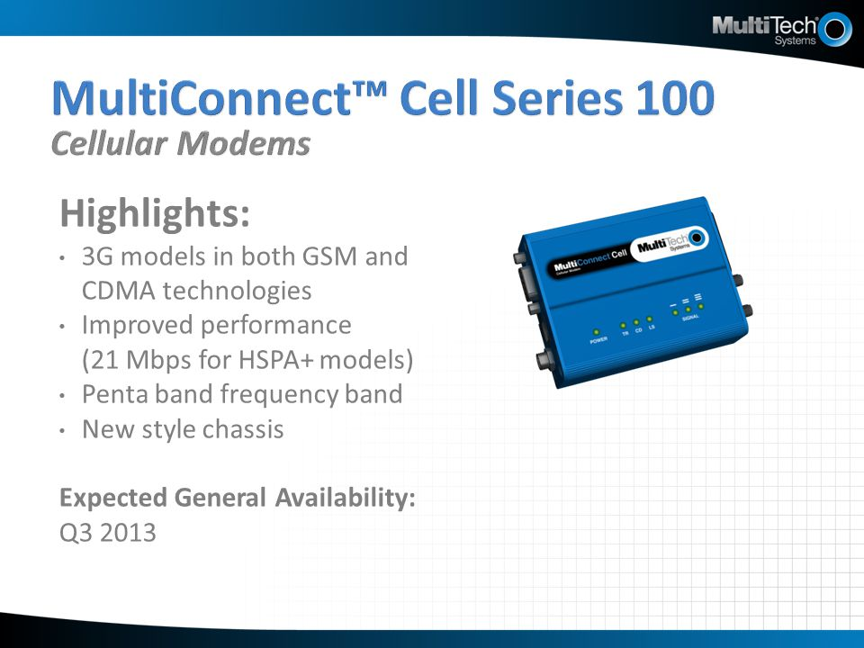 MultiConnect™ Cell Series 100 Cellular Modems