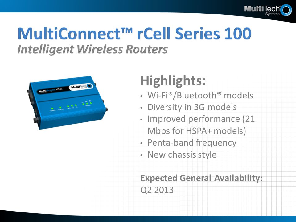 MultiConnect™ rCell Series 100 Intelligent Wireless Routers