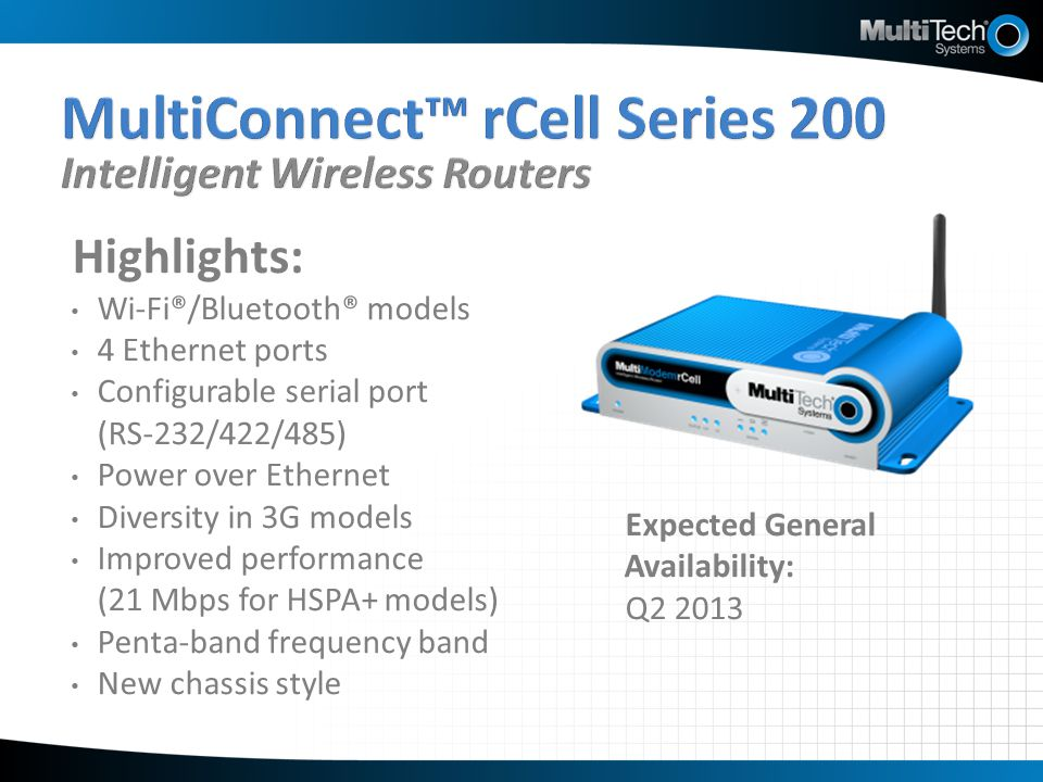 MultiConnect™ rCell Series 200 Intelligent Wireless Routers