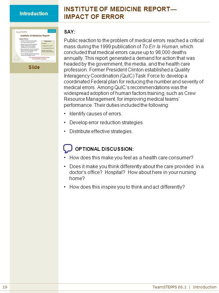 INSTITUTE OF MEDICINE REPORT— IMPACT OF ERROR