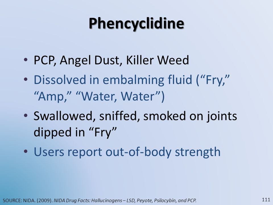 Phencyclidine PCP, Angel Dust, Killer Weed