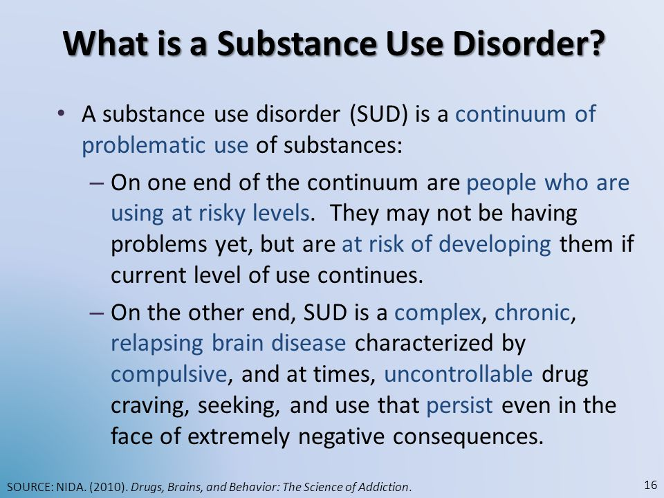 What is a Substance Use Disorder