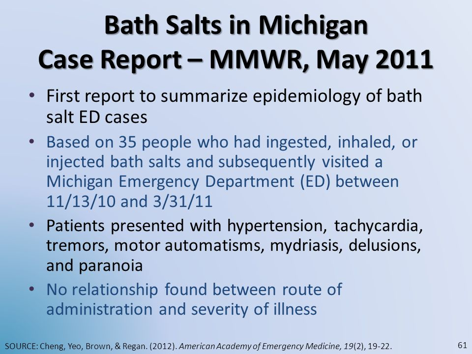 Bath Salts in Michigan Case Report – MMWR, May 2011