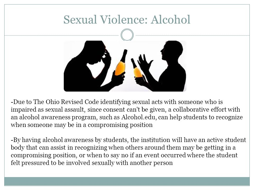 Sexual Violence: Alcohol