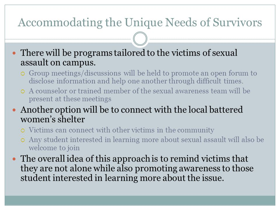 Accommodating the Unique Needs of Survivors