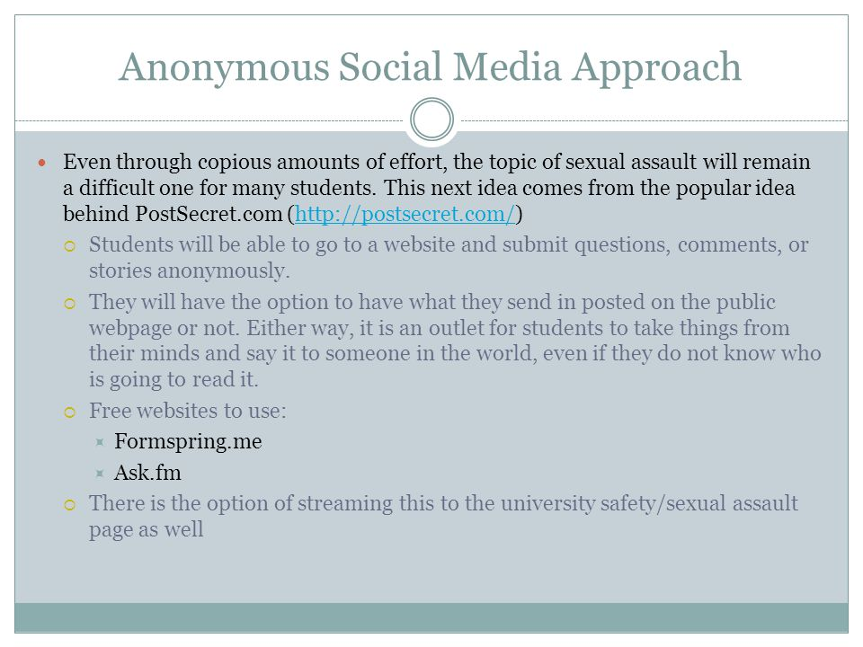 Anonymous Social Media Approach