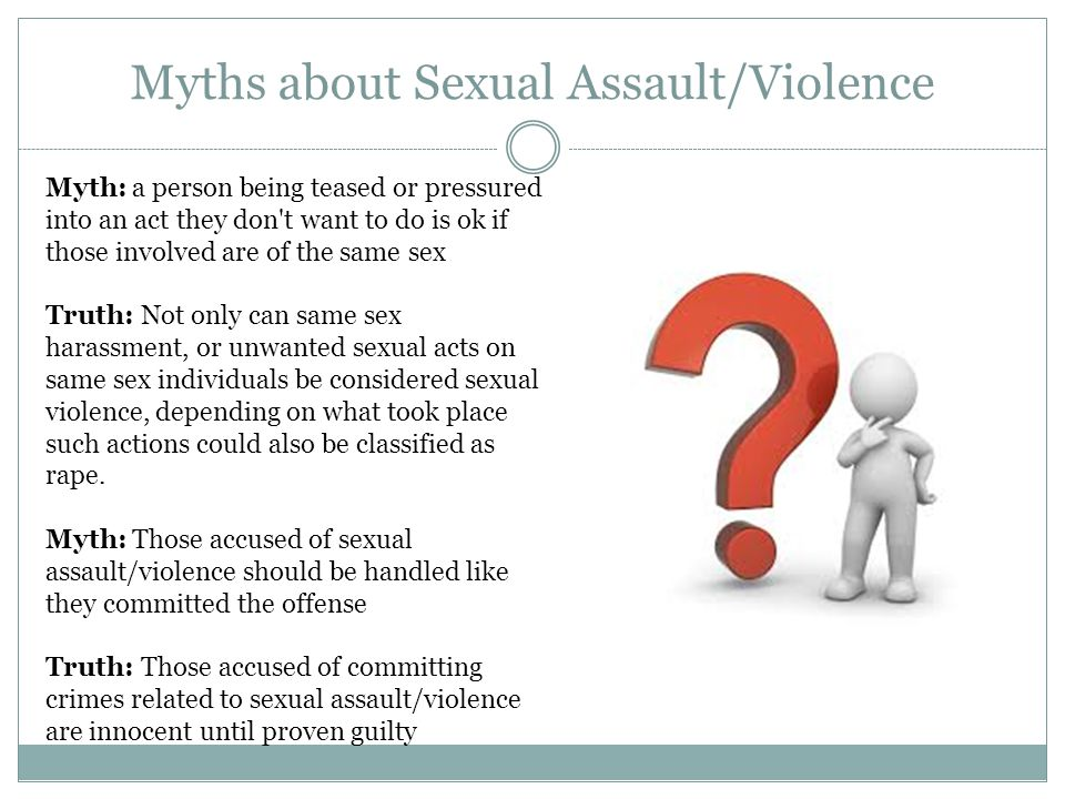 Myths about Sexual Assault/Violence