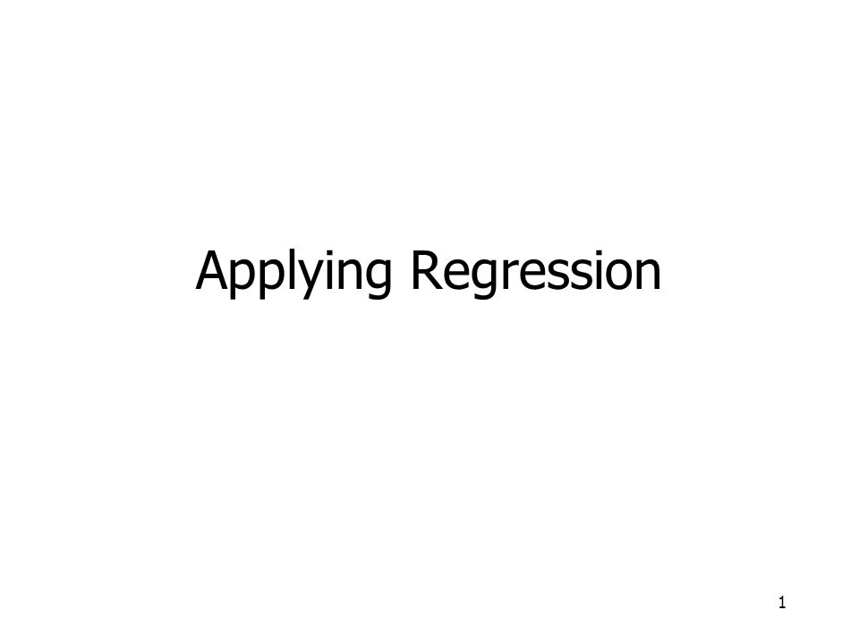 Applying Regression