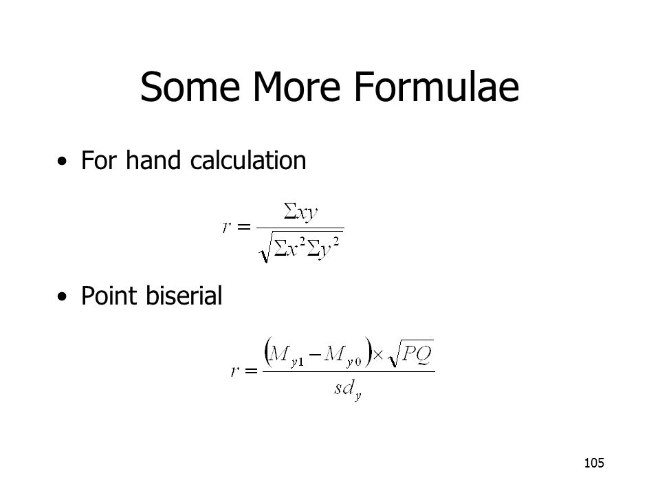 Some More Formulae For hand calculation Point biserial