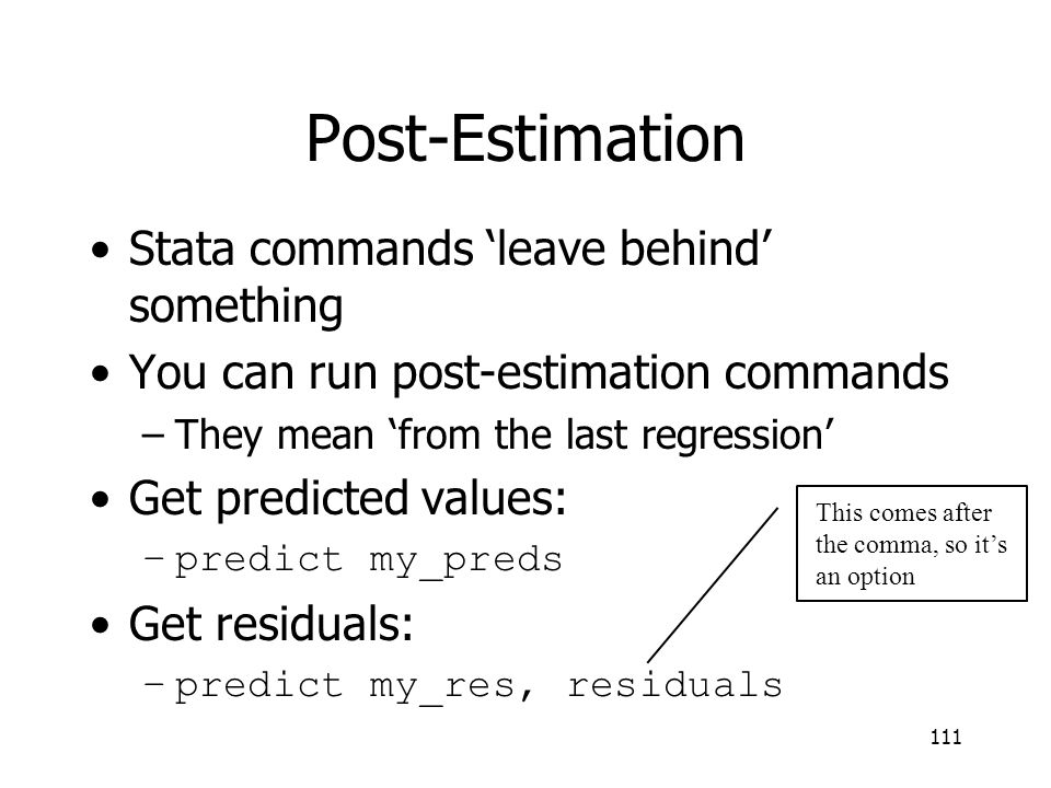 Post-Estimation Stata commands 'leave behind' something