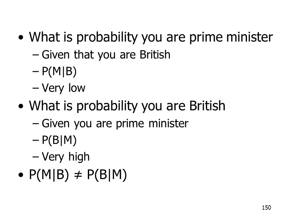 What is probability you are prime minister