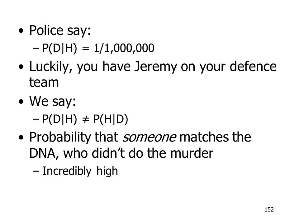 Luckily, you have Jeremy on your defence team We say: