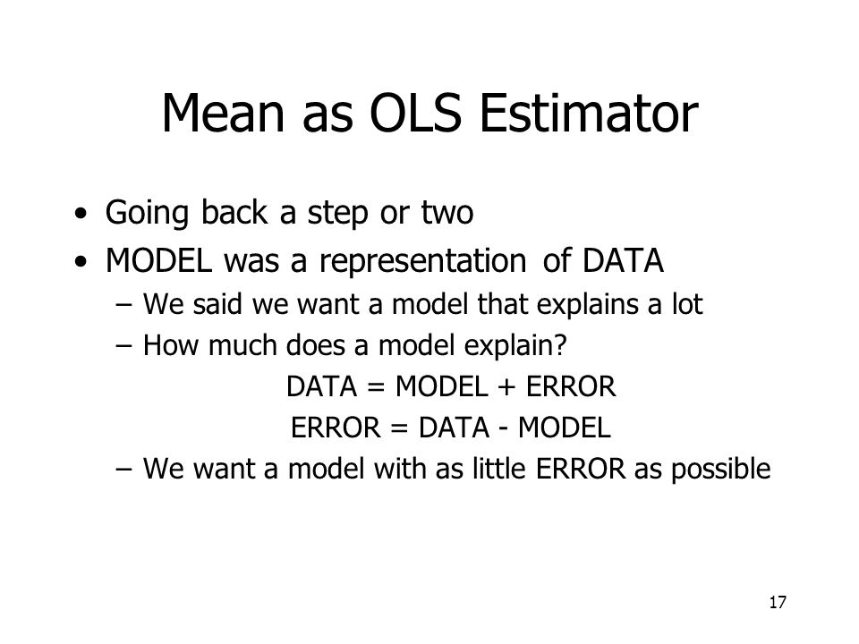 Mean as OLS Estimator Going back a step or two